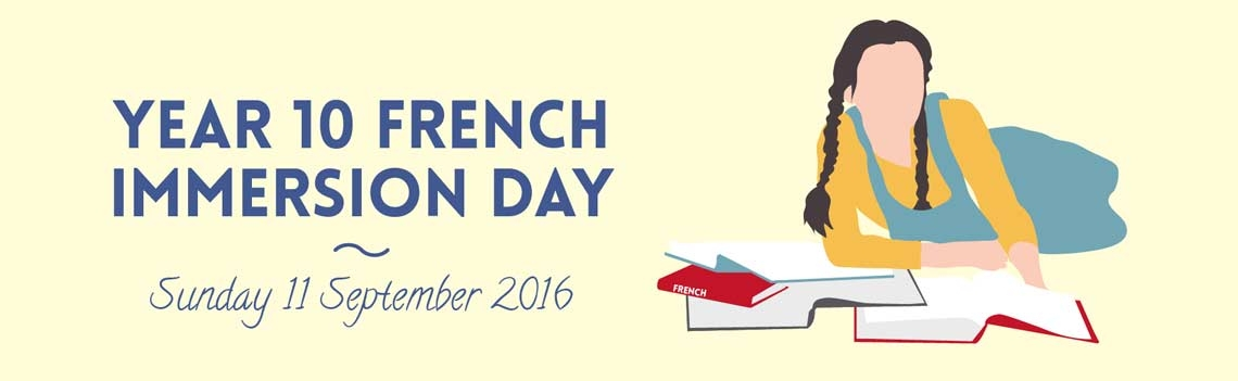 Year 10 French Immersion Day