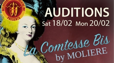 Auditions - La Comtesse Bis by Molière