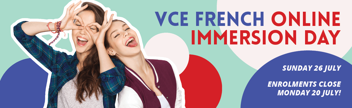 VCE French Online Immersion Day - 26 July 2020